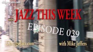 EPISODE - 039 JAZZ THIS WEEK!!!