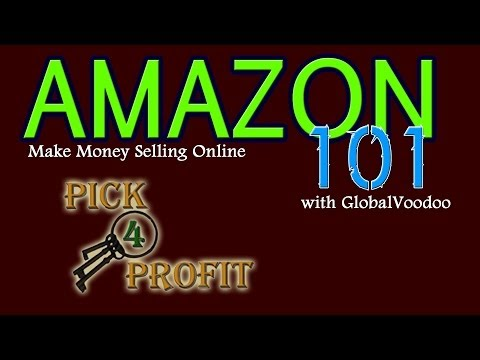 AMAZON 101: START YOUR ONLINE BUSINESS TODAY   WORK FROM HOME