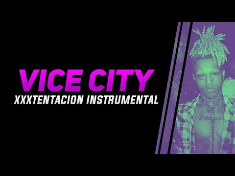 XXXTENTACION - VICE CITY INSTRUMENTAL
