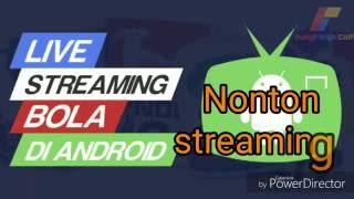 Download Video cara menonton bola live streaming di android MP3 3GP MP4