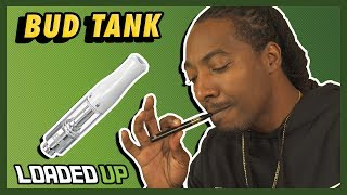 Refillable Oil Cartridge | Bud Tank by Loaded Up
