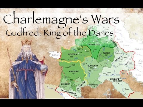 Charlemagne's Wars //  Gudfred: King Of The Danes (804-810)