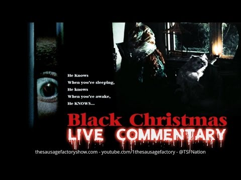 BLACK CHRISTMAS (1974) - Live Commentary