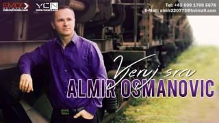 Almir Osmanovic - Vjeruj Srcu