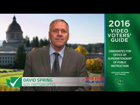 David Spring for Washington Superintendent of Public Instruction