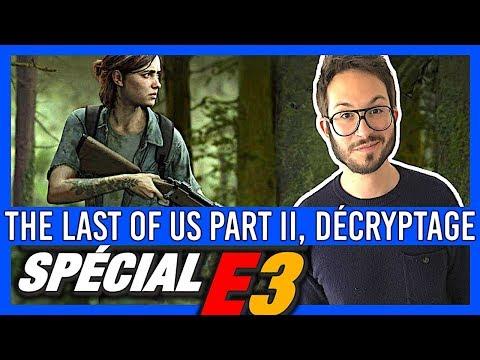 LAST OF US 2: Fake? Joel? Gameplay et infos - E3 2018