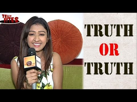 Farnaz Shetty Truth or Truth