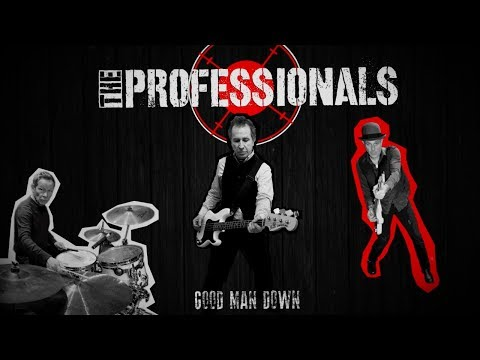 The Professionals - Good Man Down (Lyric Video)