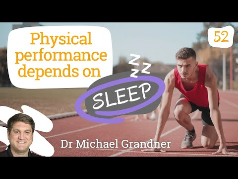 Physical performance depends on sleep - Episode 52 with Dr Michael Grandner