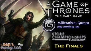 Game of Thrones: The Card Game 2nd Edition Store Championship held at Millennium Games in Rochester, NY on February 4th,...