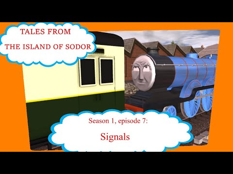 Tales From The Island Of Sodor, Ep 7: Signals.