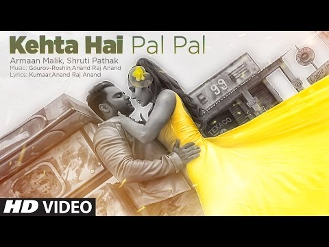 Kehta Hai Pal Pal Songs mp3 download and Lyrics