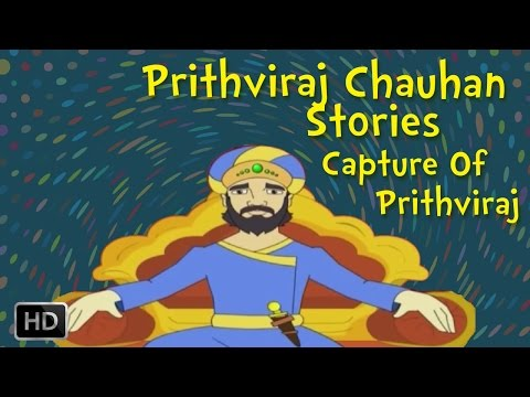 Video Prithviraj Chauhan - Capture of Prithviraj - Stories for Children download in MP3, 3GP, MP4, WEBM, AVI, FLV January 2017