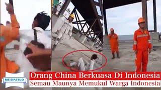 Video China Sudah Berkuasa Di Indonesia,Warga Indonesia Di Aniaya MP3, 3GP, MP4, WEBM, AVI, FLV November 2018