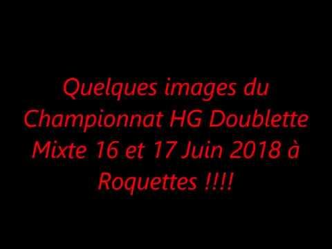 Quelques images du Championnat HG Doublette Mixte à Roquettes 16 et 17 Juin 2018