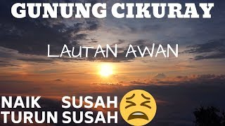 Download Video NYESEL NAIK GUNUNG CIKURAY ?? | VIA PEMANCAR | OSTV #3 | TRAVEL VLOG | EXPLORE GUNUNG MP3 3GP MP4