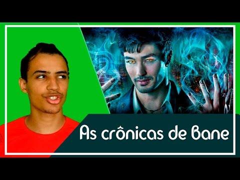 As crônicas de Bane | Patrick Rocha