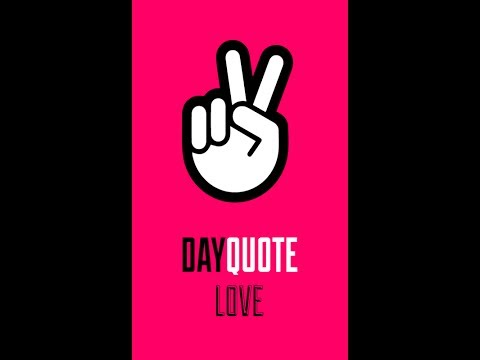 Video of Love Day Quote