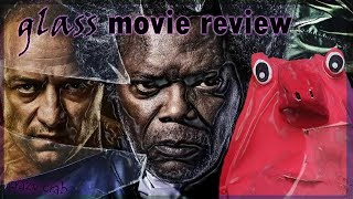 Glass Movie Review (Mini-Rant) Non-Spoiler Until Warning
