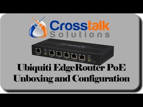Ubiquiti EdgeRouter PoE Unboxing and Configuration - Crosstalk Solutions (видео)