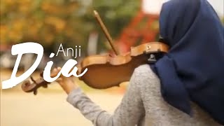 Dia Anji (Violin Cover) by Anisnhw