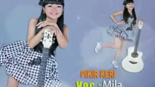 PIKIR KERI- MILA - ALBUM KIDS JAMAN NOW- MARINDA RECORD