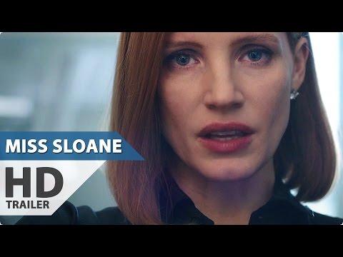 MISS SLOANE Trailer (2016) Jessica Chastain Movie