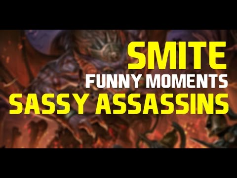 Smite Funny moments | Sassy Assassins