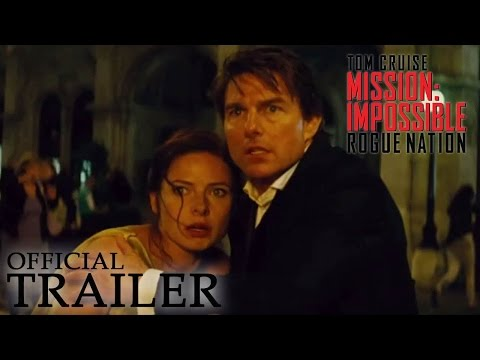 MISSION: IMPOSSIBLE - ROGUE NATION | Official Trailer HD | Now on Digital HD, On Blu-ray Dec 15