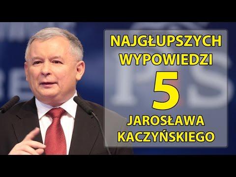 5 najgłupszych wypowiedzi Jarosława Kaczyńskiego