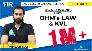 Basic Electrical Engineering | Module 1 | DC Networks | Part 1 | OHM's Law & KVL (Lecture 1)