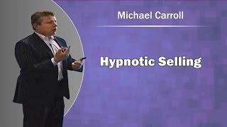 Hypnotic Selling