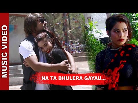 "(New Nepali Song - ""NA TA BHULER GAYAU""    Manoj Raj Ft. Mukesh Adhikari, Ramila Acharya - Duration: 4 minutes, 57 seconds.)"