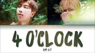 Video BTS V & RM – 4 O'CLOCK (네시) (Color Coded Lyrics Eng/Rom/Han/가사) MP3, 3GP, MP4, WEBM, AVI, FLV Agustus 2019
