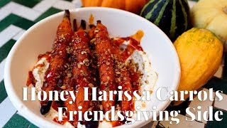 Try Honey Harissa Carrots as a Friendsgiving Side by Chowhound