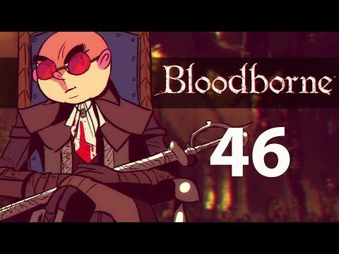 Northernlion Plays Again - Bloodborne [Episode 46] (Twitch VOD)