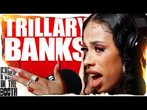 Trillary Banks – FIRE IN THE BOOTH pt1