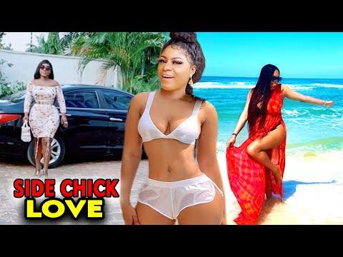 Side Chick Love FULL MOVIE - Destiny Etiko 2020 Latest Nigerian  Nollywood Movie