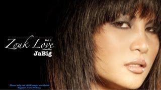 Zouk Love Mix By JaBig (Hits&Songs Playlist For Kizomba&Kompa Music Dance)