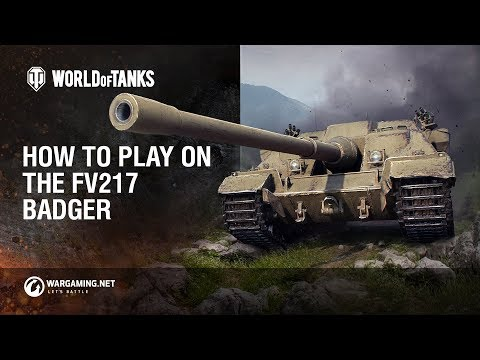 How to Play: FV217 Badger