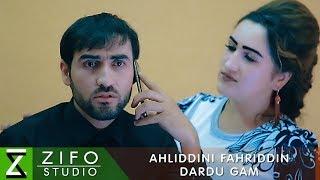 Ахлиддини Фахриддин - Дарду гам (Клипхои Точики 2018)