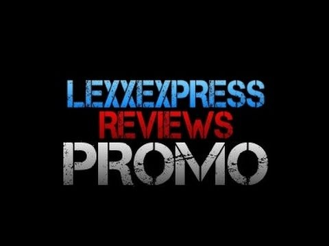LexxExpressReviews Channel Promo (NEW 2014)
