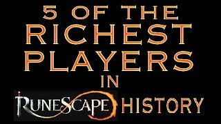 Video 5 of The Richest Players in Runescape History 💰 MP3, 3GP, MP4, WEBM, AVI, FLV September 2019