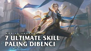 Video 7 ULTIMATE SKILL YANG PALING DIBENCI - MOBILE LEGENDS MP3, 3GP, MP4, WEBM, AVI, FLV Desember 2018