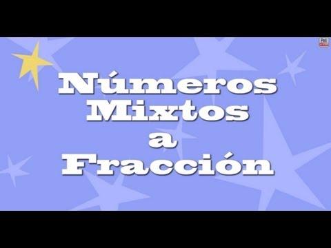 Cómo convertir Números Mixtos a Fracciones