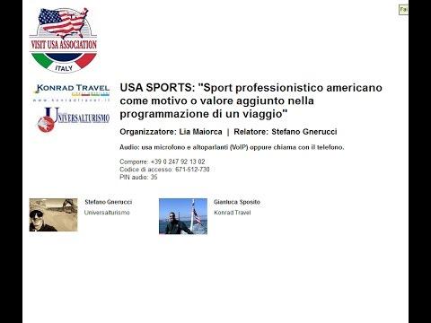 Video USA SPORTS: Sport professionistico americano come motivo o valore aggiunto nella programmazione di un viaggio (10/11/2016)