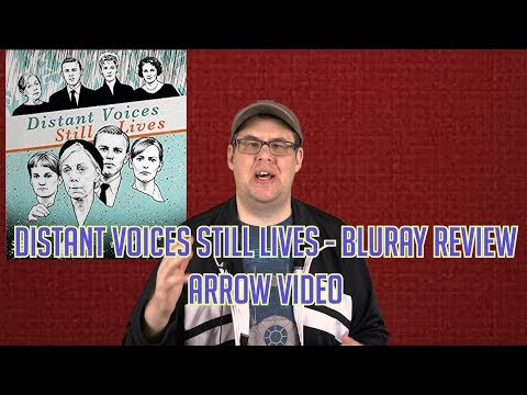 Distant Voices Still Lives  – Bluray Review (Arrow Video)