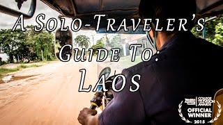 The 3rd episode in the Solo-Traveler's Guide To: The World series. This episode guides you from northern Laos in Luang Namtha ...