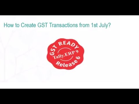 Getting Started with GST Transactions - Tally.ERP 9 Release 6