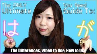 Video The Ultimate Guide To: は vs が (The ONLY lesson you need!) MP3, 3GP, MP4, WEBM, AVI, FLV Agustus 2019